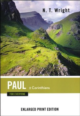 Paul for Everyone: 2 Corinthians - Enlarged Print Edition  -     By: N.T. Wright
