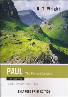 Paul for Everyone: The Pastoral Letters (1st and 2nd Timothy and Titus) - Enlarged Print Edition  -     By: N.T. Wright
