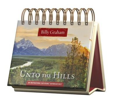 Unto The Hills, Daybrightener  -     By: Billy Graham