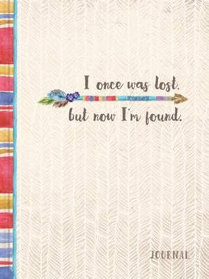 I Once Was Lost But Now Im Found Journal 9781633260900