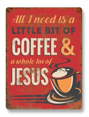 A Little Bit of Coffee & a Whole Lot of Jesus   -