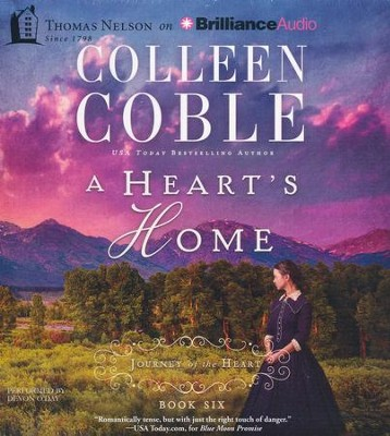 A Heart's Home - unabridged audio book on CD  -     By: Colleen Coble