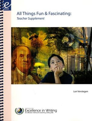 All Things Fun & Fascinating (Teacher's Manual)   -     By: Lori Verstegen