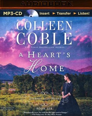 A Heart's Home - unabridged audio book on MP3-CD  -     By: Colleen Coble