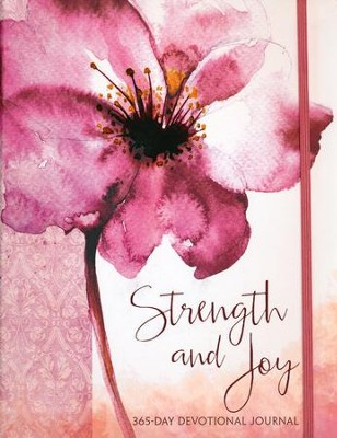 Strength and Joy: A 365-Day Devotional Journal  -