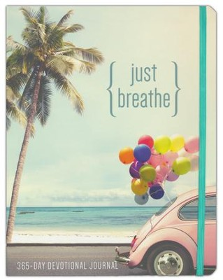 Just Breathe: 365-Day Devotional Journal  -
