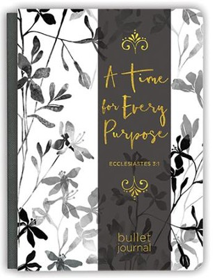 A Time For Every Purpose Deluxe Signature Journal  -