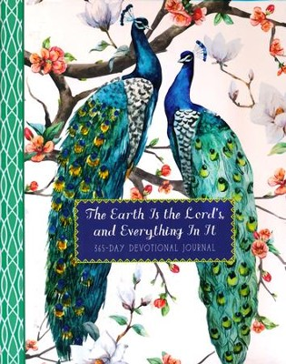 The Earth Is the Lord's, and Everything in It: 365-Day Devotional Journal  -