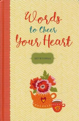 Words to Cheer Your Heart: Devotional  -     By: Ellie Claire