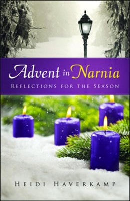 Advent in Narnia  -     By: Heidi Haverkamp