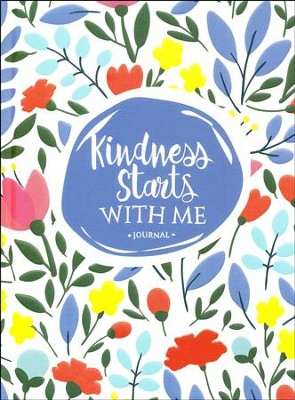 Kindness Starts With Me: Journal  -     By: Lisa Barrickman