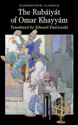Rubaiyat of Omar Khayyam  -     Edited By: Edward FitzGerald     By: Omar Khayyam