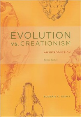 Evolution vs. Creationism: An Introduction, Second Edition  -     By: Eugenie C. Scott