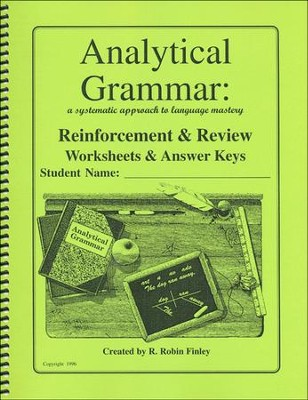 Analytical Grammar: Reinforcement & Review Worksheets & Answer Keys  -     By: R. Robin Finley