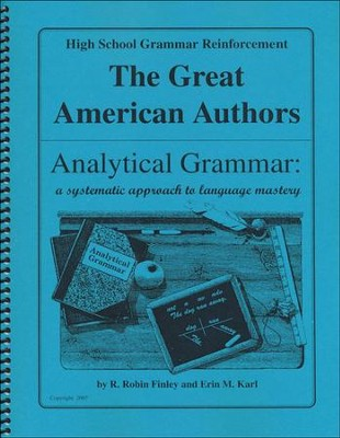 Analytical Grammar: High School Grammar Reinforcement - American Authors  -     By: R. Robin Finley, Erin M. Karl