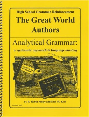 Analytical Grammar: High School Grammar Reinforcement - World Authors  -     By: R. Robin Finley, Erin M. Karl
