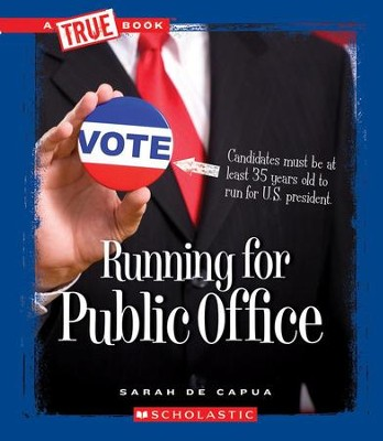 Running for Public Office  -     By: Sarah De Capua