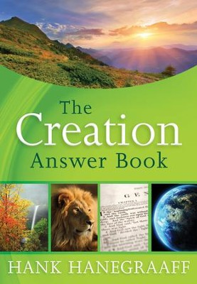 The Creation Answer Book - eBook  -     By: Hank Hanegraaff