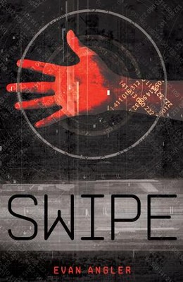 Swipe - eBook  -     By: Evan Angler