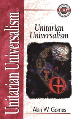 Unitarian Universalism - eBook  -     By: Alan W. Gomes