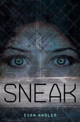 Sneak - eBook  -     By: Evan Angler