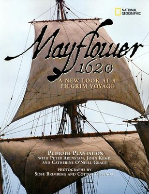 Mayflower, 1620: A New Look at a Pilgrim Voyage   -     By: Peter Arenstam