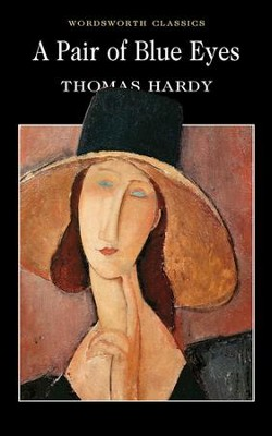 Pair Of Blue Eyes  -     By: Thomas Hardy