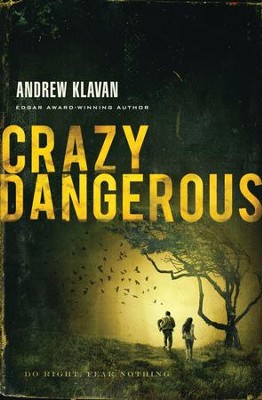 Crazy Dangerous - eBook  -     By: Andrew Klavan