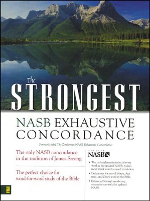 The Strongest NASB Exhaustive Concordance   -