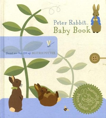 Peter Rabbit Baby Book: Peter Rabbit…Naturally Better  -     By: Beatrix Potter