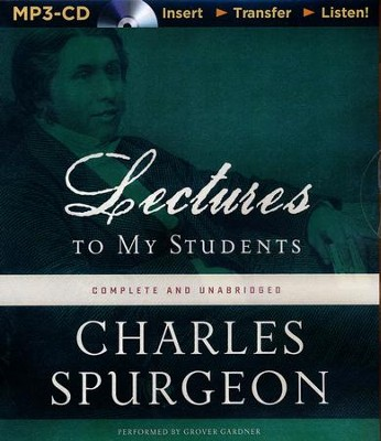 Lectures to My Students - unabridged audio book on MP3-CD  -     By: Charles H. Spurgeon