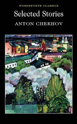 Selected Stories  -     By: Anton Chekhov