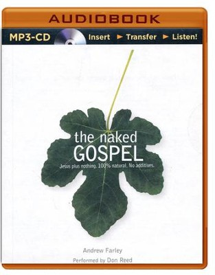 The Naked Gospel: The Truth You May Never Hear in Church - unabridged audio book on MP3-CD  -     By: Andrew Farley