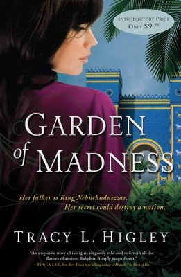 Garden of Madness - eBook  -     By: Tracy Higley