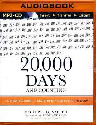 20,000 Days and Counting, Unabridged MP3-CD   -     By: Robert D. Smith