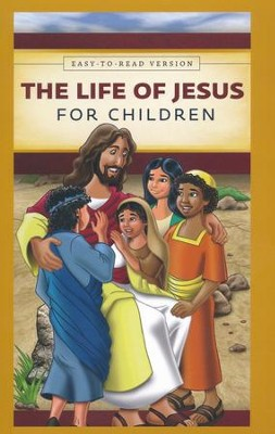 The Life of Jesus for Children   -