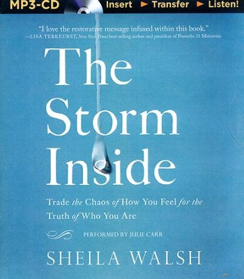 The Storm Inside, Unabridged MP3-CD   -     By: Sheila Walsh