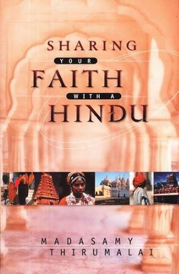 Sharing Your Faith With a Hindu  -     By: Madasamy Thirumalai