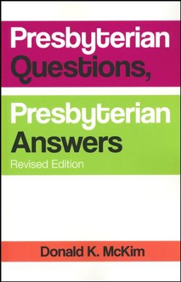 More Presbyterian Questions, More Presbyterian Answers, Revised edition  -     By: Donald K. McKim