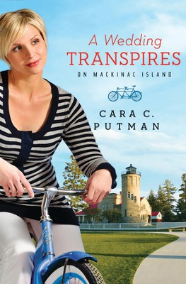 A Wedding Transpires on Mackinac Island - eBook  -     By: Cara C. Putman