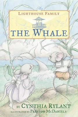 The Whale - eBook  -     By: Cynthia Rylant     Illustrated By: Preston McDaniels