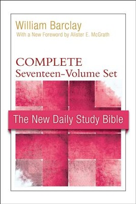 New Daily Study Bible, Complete Set (17 Volumes) : New Testament  -     By: William Barclay