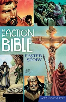 The Action Bible Easter Story - PDF Download  [Download] -     Edited By: Doug Mauss     By: Doug Mauss(Ed.) & Sergio Cariello((Illustrator)     Illustrated By: Sergio Cariello
