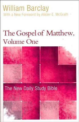 The Gospel of Matthew, Volume One: The New Daily Study Bible [NDSB]  -     By: William Barclay