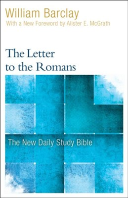 The Letter to the Romans: The New Daily Study Bible [NDSB]  -     By: William Barclay