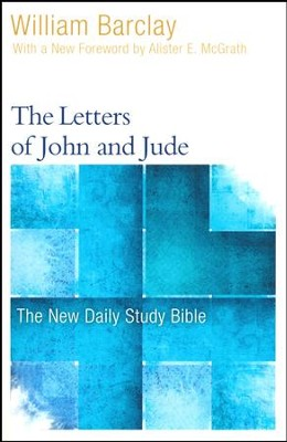 The Letters of John and Jude: The New Daily Study Bible [NDSB]  -     By: William Barclay