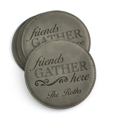 Personalized, Leather Coaster, Friends Gather Here,  Grey  -