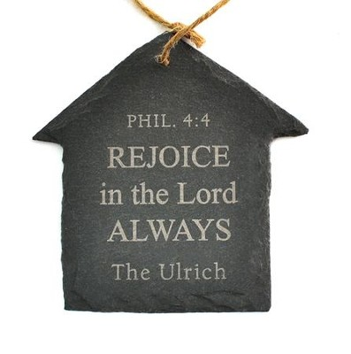 Personalized, Slate House Ornament, Rejoice, Small   -