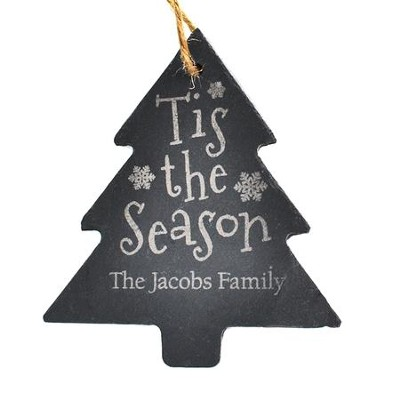 Personalized, Slate Ornament, Tis The Season, Tree   -