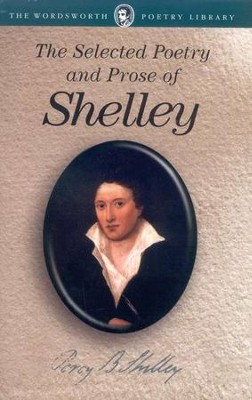 Selected Poetry and Prose  -     By: Percy Bysshe Shelley